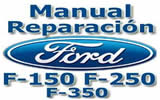 Manual Reparacion Ford f150 f250 f350