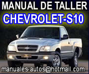 * * * * Manual De Taller Chevrolet S10 2004 2005 2006 * * * * **( Descarga Instantanea )